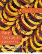 The Gate Easy Vegetarian Cookbook - Daniel, Adrian; Daniel, Michael
