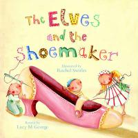 Elves and the Shoemaker - George, Lucy