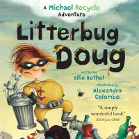 Litterbug Doug - Bethel, Ellie