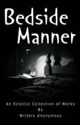 Bedside Manner - Writers Anonymous, Anonymous