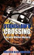 Stanislaw's Crossing - Blair-Robinson, Malcolm