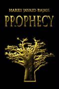 Prophecy - Javaid Rajah, Harry