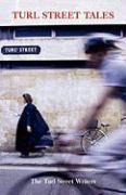 Turl Street Tales - The Turl Street Writers, Turl Street Wri