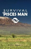 Survival of a Pisces Man - Roberts, Dulyn