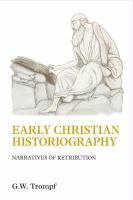 Early Christian Historiography: Narratives of Retribution - Trompf, G. W.