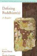 Defining Buddhisms: A Reader