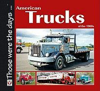 American Trucks of the 1960s - Mort, Norm