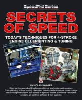 Secrets of Speed: Today's Techniques for 4-Stroke Engine Blueprinting & Tuning - Swager, Nick