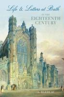 Life & Letters at Bath in the Eighteenth Century - Barbeau, A.