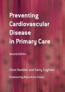 Preventing Cardiovascular Disease in Primary Care - Handler, Clive E.; Coghlan, Gerry