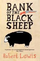 Bank of the Black Sheep - Lewis, Robert
