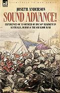 Sound Advance: Experiences of an Officer of Hm 50th Regt. in Australia, Burma and the Gwalior War in India - Anderson, Joseph