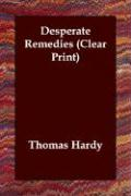 Desperate Remedies - Hardy, Thomas