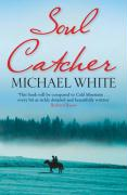 Soul Catcher - White, Michael