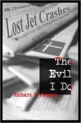 The Evil I Do - Janssen, Richard