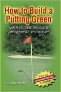 How to Build a Putting Green - Hamdani, S. Barry