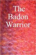The Badon Warrior - Engle, Walt