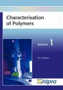 Characterisation of Polymers, Volume 1 - Crompton, T. R.