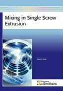 Mixing in Single Screw Extrusion - Gale, Martin