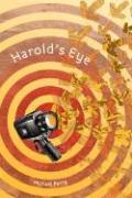 Harold's Eye - Perry, Michael