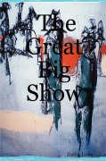 The Great Big Show - Lowe, Justin