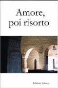 Amore, Poi Risorto - Valenza, Fabrizio