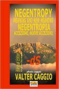Negentropy Meaning and New Meaning Negentropia Accezione, Nuove Accezioni - Caggio, Valter