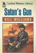 Satan's Gun - Williams, Bill