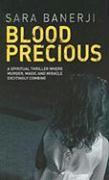 Blood Precious - Banerji, Sara