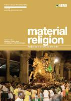 Material Religion Volume 5 Issue 3: The Journal of Objects, Art and Belief - Meyer, Birgit; Morgan, David; Paine, Crispin