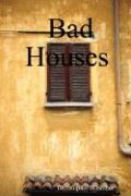 Bad Houses - Nosnibor, Christopher