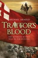 Traitor's Blood - Arnold, Michael