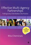 Effective Multi-Agency Partnerships: Putting Every Child Matters Into Practice - Cheminais, Rita