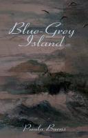 Blue-Grey Island - Burns, Paula