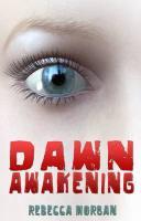 Dawn Awakening - Morgan, Rebecca