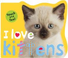 I Love Kittens - Priddy, Roger