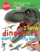 I Love Dinosaurs - Priddy, Roger
