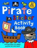 Pirate Sticker Activity Book - Priddy, Roger