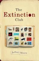 Extinction Club - Moore, Jeffrey