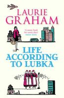 Life According to Lubka - Graham, Laurie