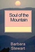 Soul of the Mountain - Stewart, Barbara