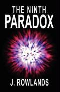 The Ninth Paradox - Rowlands, J.