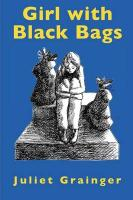 Girl with Black Bags - Grainger, Juliet