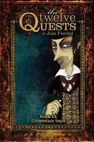 The Twelve Quests - Book 9, Cinderella's Tears - Fischel, Ana