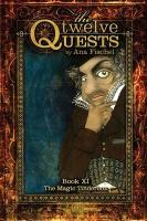 The Twelve Quests - Book 11, the Magic Tinderbox - Fischel, Ana