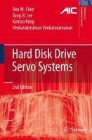 Hard Disk Drive Servo Systems - Chen, Ben M.; Lee, Tong Heng; Peng, Kemao