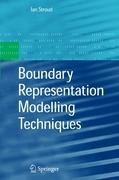 Boundary Representation Modelling Techniques - Stroud, Ian