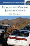 Profiling and Criminal Justice in America: A Reference Handbook - Bumgarner, Jeffrey B.