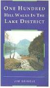 One Hundred Hill Walks in the Lake District - Grindle, Jim