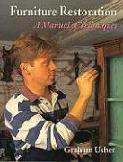 Furniture Restoration: A Manual of Techniques - Usher, Graham